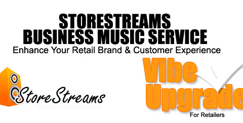 STORESTREAMS BACKGROUND MUSIC SERVICES FOR RESTAURANTS, BARS, HOTELS AND RETAIL OUTLETS